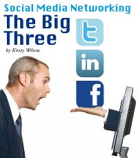 Social Media Networking - the big 3